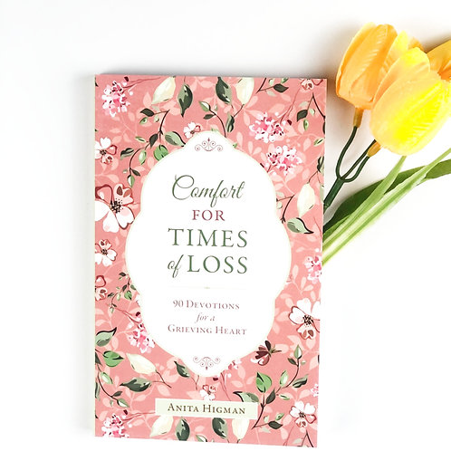 Comfort for Times of Loss Devotions
