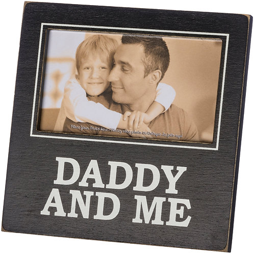 Daddy and Me Plaque Frame
