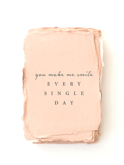 """""""You make me smile. Every. Single. Day"""" Card by Paper Barista"""