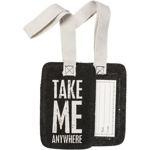 Take Me Anywhere Luggage Tags