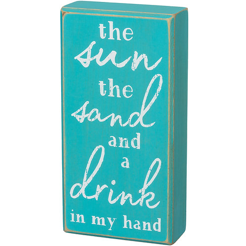 Sun, Sand and Drink Box Sign