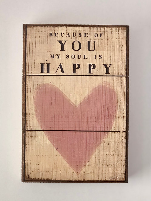 """""""Because of You"""" Wood Box Sign"""