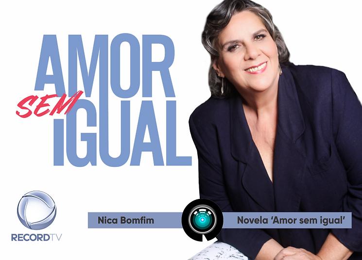 Nica Bomfim, Amor sem Igual, Record.png