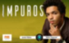 Junior Vieira, Impuros.png