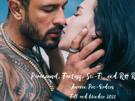 Calling All Paranormal, Fantasy, Sci-Fi, and RH Romance Readers! 💕 Amazon Pre-orders 💥