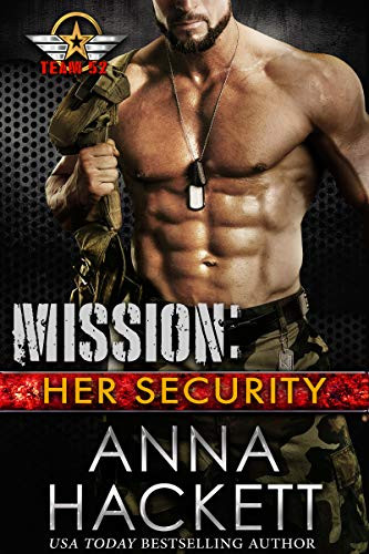 Mission: Her Security (Team 52 Book 3) by [Hackett, Anna]