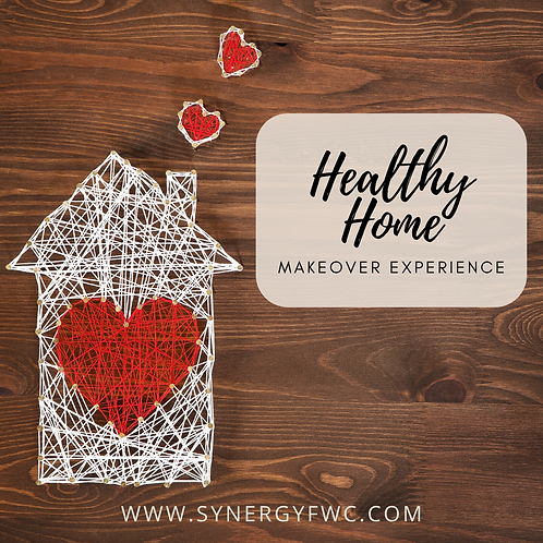 Healthy Home Makeover Experience