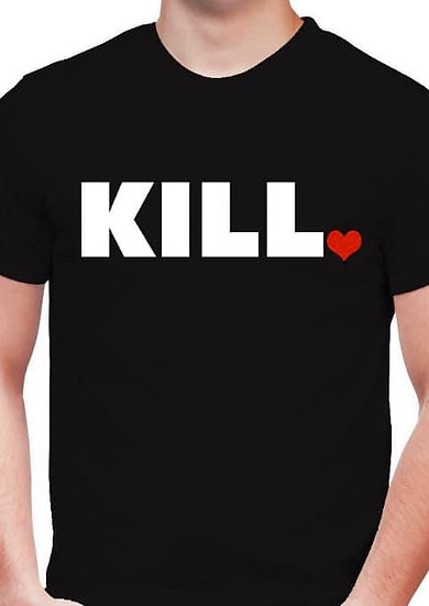 KILL Shirt