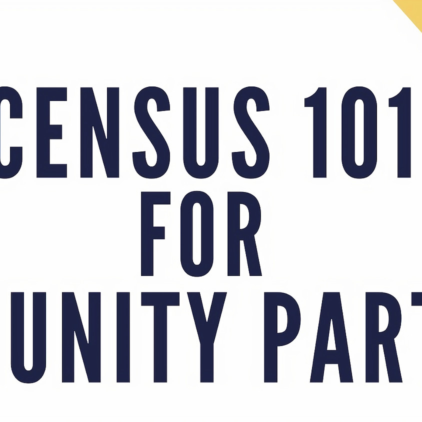 Census 101 for Community Partners