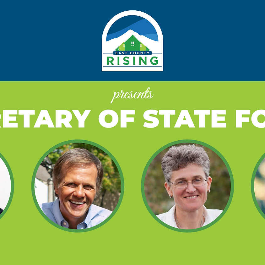 East County Secretary of State Forum
