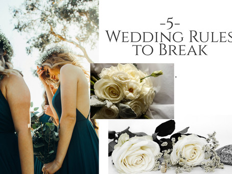 5 Wedding Rules To Break