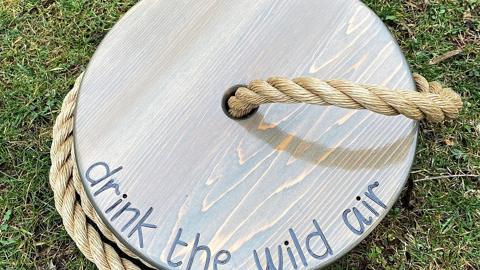 Drink the Wild Air Round Timber Swing