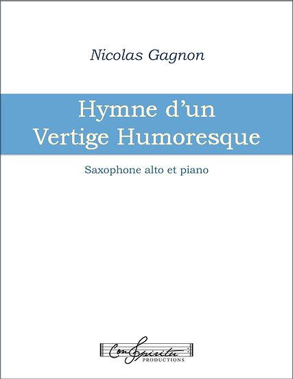 Hymne d'un Vertige Humoresque (saxophone alto et piano) - PDF