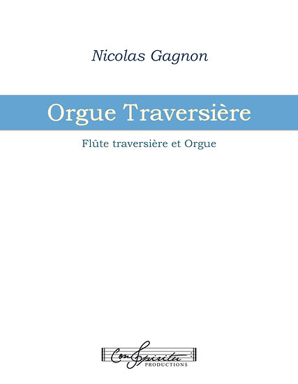 Organ Traversière (flute and organ)