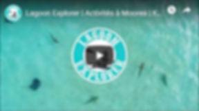 video-lagoon-explorer-activités-moorea