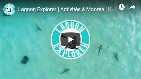 video-lagoon-explorer-moorea-activities-center