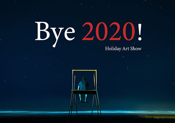 bye-2020 Holiday Art show.jpg