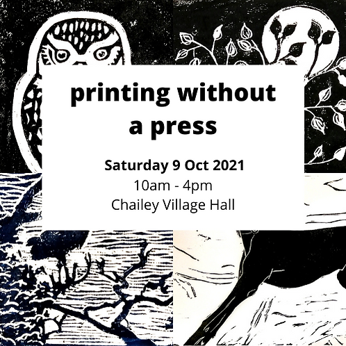 Printing without a Press - Saturday 9 Oct 2021 - Wivelsfield Church Hall