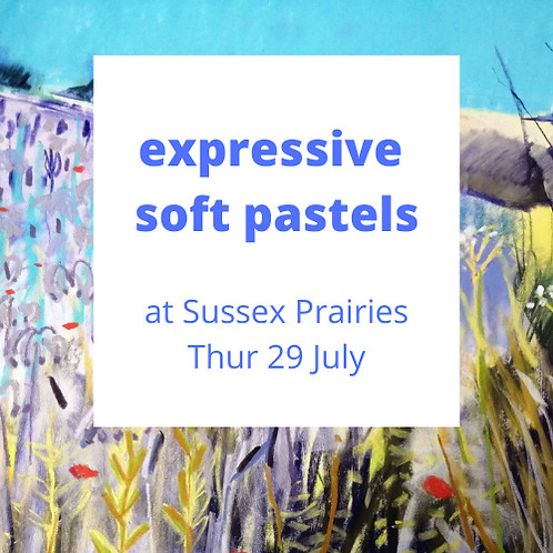 Expressive Pastels at Sussex Prairies - Thur 29 July 2021
