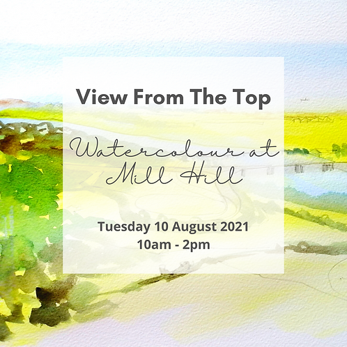 View from the Top - Watercolour sketching at Mill Hill Tue 10 Aug