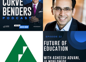 Curve Benders Podcast - Future of Education with Asheesh Advani, President & CEO, JA Worldwide
