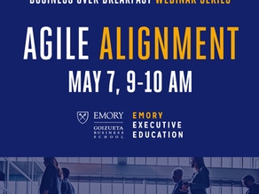 Agile Alignment - Emory Executive Education Business Over Breakfast Webinar Series