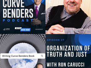 Curve Benders Podcast - Building an Organization of Truth and Just