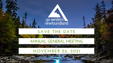 Go Western Newfoundland - Annual General Meeting Save the Date 2021