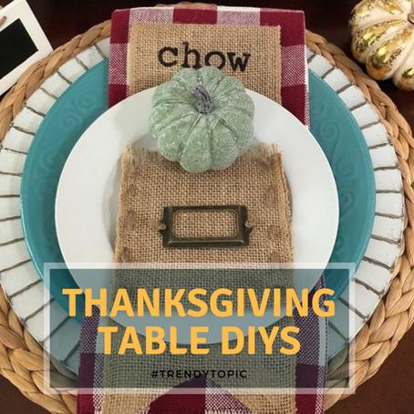 This week's #trendytopic! Thanksgiving Table DIYs