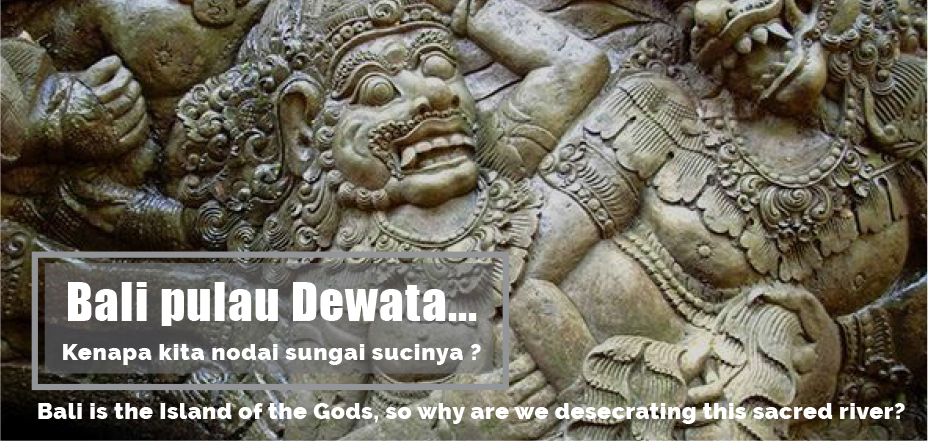 Save-Tukad-Petanu-Bali-Pulau-Dewata