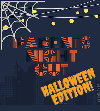 Parents Night Out: Halloween Edition