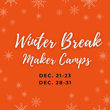 Winter Break Maker Camps