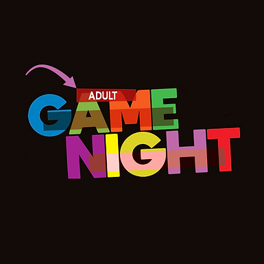 Game Night: Adults Edition