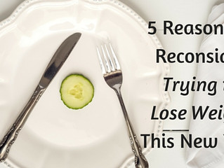 5 Reasons to Reconsider Trying to Lose Weight This New Year