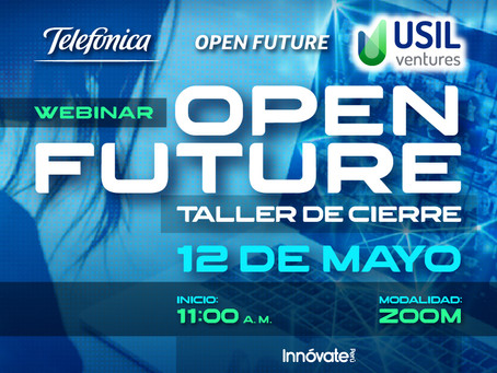 Taller de Cierre - Open Future - Hub USIL Ventures