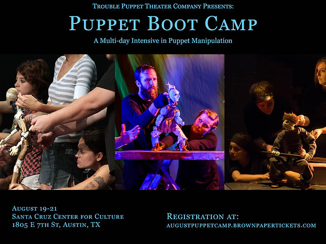 Trouble Puppet August Puppet Intensive