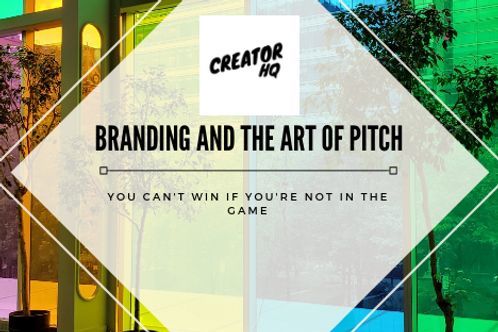 Branding and the art of the Pitch