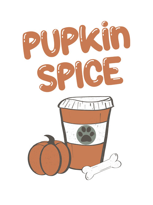 PUPkin Spice Digital Print