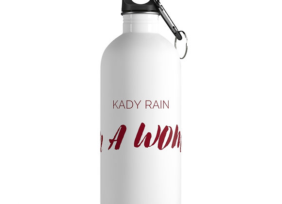 I'm a Woman Stainless Steel Water Bottle