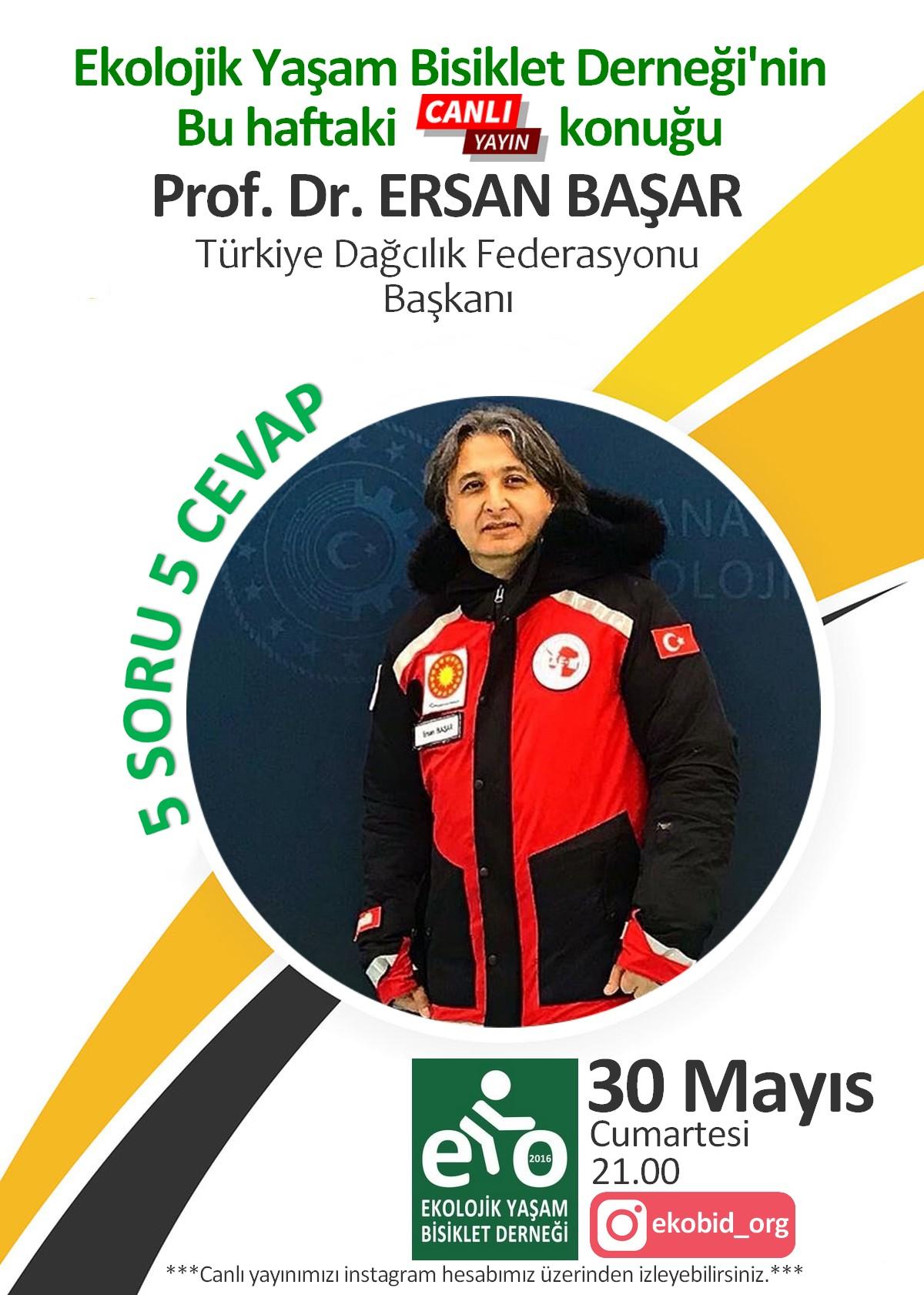Prof.Dr. Ersan BAŞAR (TDF Başkanı)