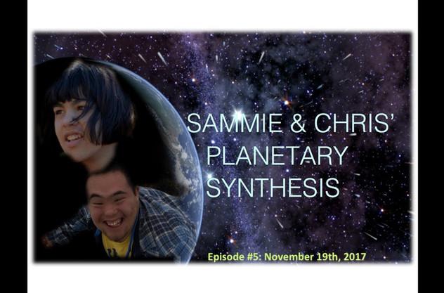 Sam & Chris' Planetary Synthesis Episode #5