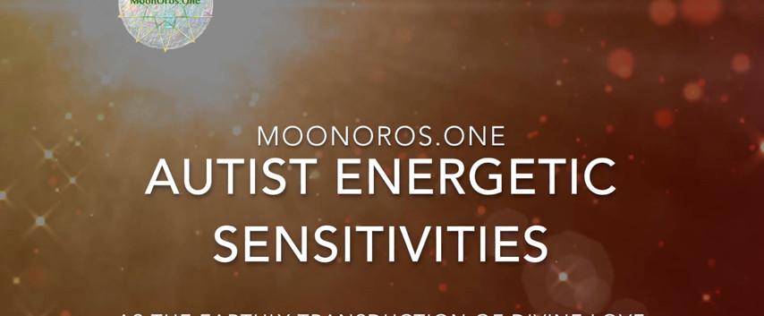 Autist Energetic Sensitivities & the Transduction of Divine Love