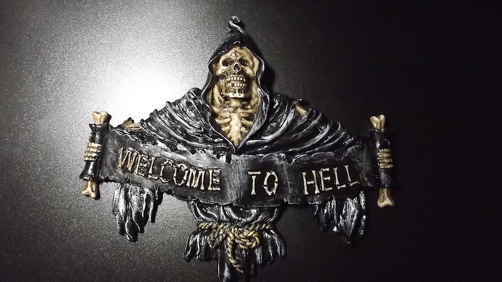 Resin Welcome To Hell Wall Plaque