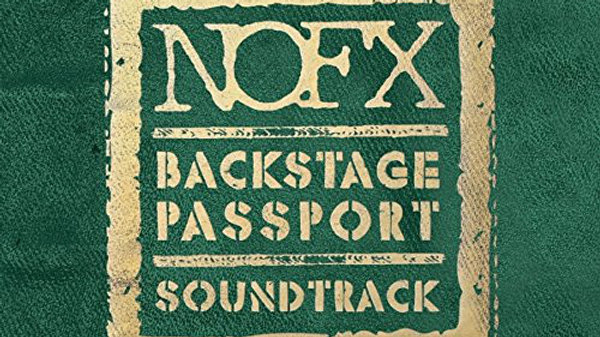 NOFX - Backstage Passport Soundtrack Cd