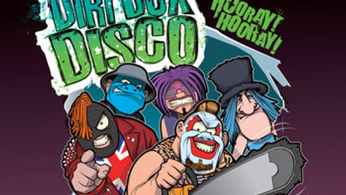 Dirt Box Disco - Hooray Hooray Cd