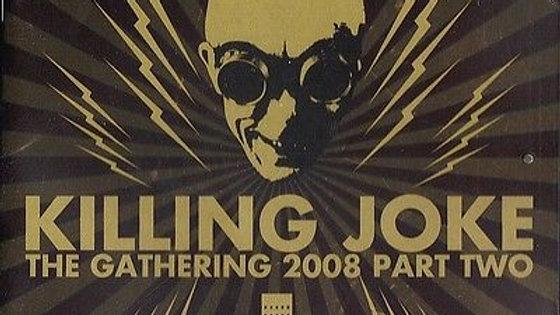 Killing Joke - The Gathering 2008, Part 2 double Cd