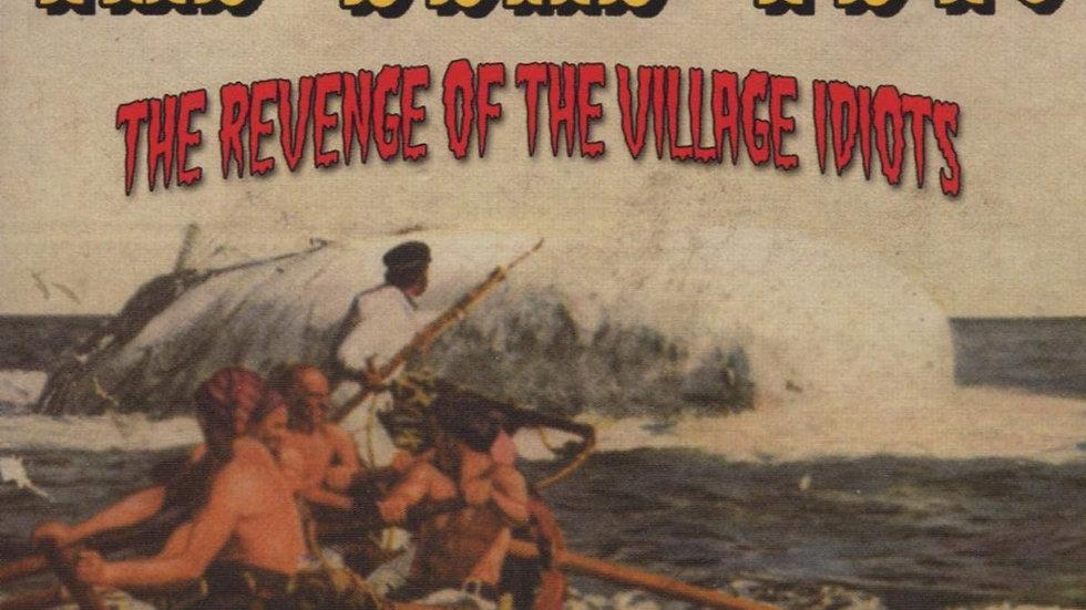 The Dead Pets - Revenge Of The Village Idiots Cd
