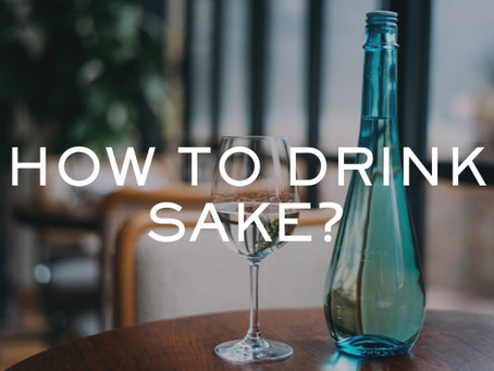 How to drink Sake?