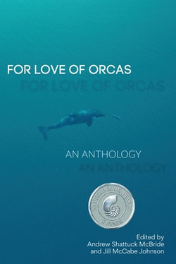 For Love of Orcas (Anthology)