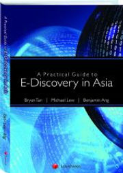 A practical guide to e-discovery in asia